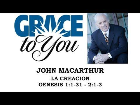 John MacArthur - Génesis - La Creación