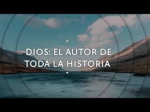 Pastor Miguel Núñez - Dios: El autor de toda la historia