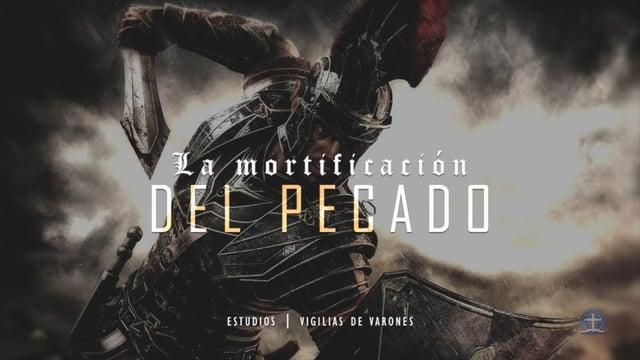 Ronny Fallas - Mortificacion del Pecado Clase 4