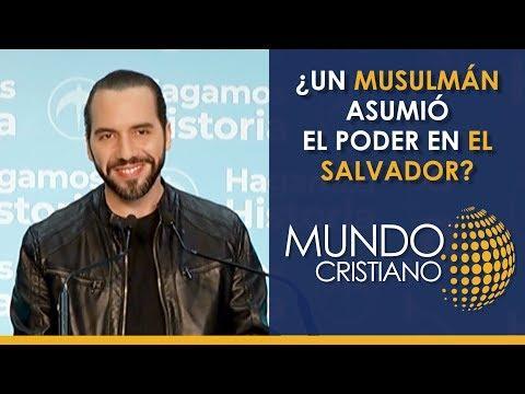 Noticias Cristianas  - ¿Un musulmán asumió el poder en El Salvador?