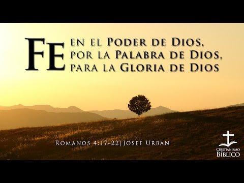 Josef Urban  - Fe En El Poder De Dios, Por La Palabra De Dios, Para La Gloria De Dios