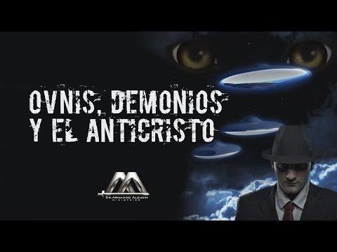 Armando Alducin - OVNIS, DEMONIOS Y EL ANTICRISTO