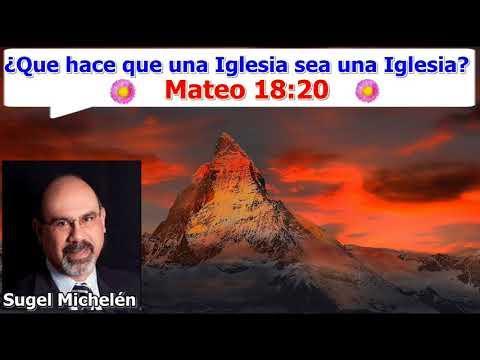 Qué hace que una Iglesia sea una Iglesia - Mateo 18:20 - Estudios bíblicos - Sugel Michelén
