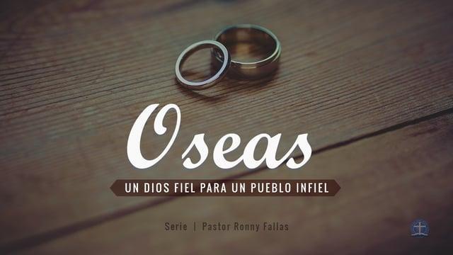 Pastor Ronny Fallas - Las Escrituras dan a conocer al Dios fiel (Oseas 8.12 )