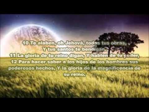 Salmos 145 De La Biblia [Letras]