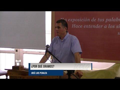 José Luis Peralta - ¿Por qué oramos?