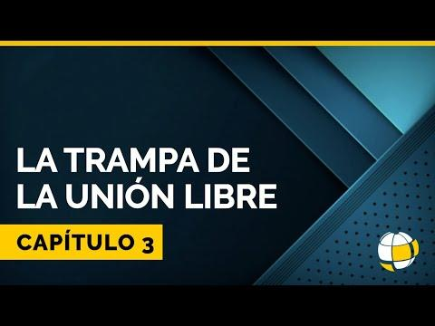 Entendiendo Los Tiempos - Temporada 3 - La Trampa de la Unión Libre   Cap #3