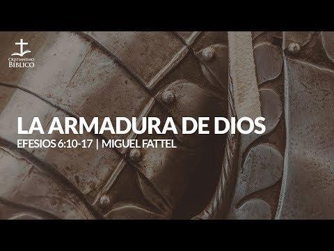 Miguel Fattel - La armadura de Dios (Efesios 6:14-17 )