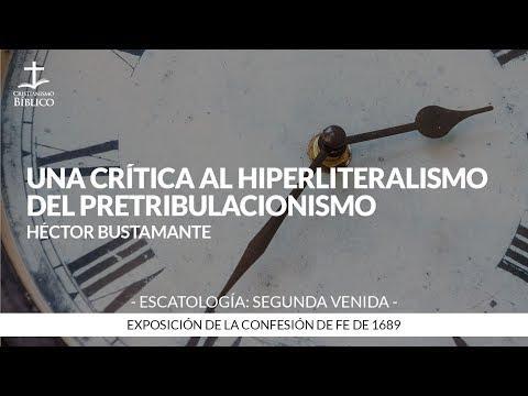 Héctor Bustamante - Una crítica al hiperliteralismo del pretribulacionismo