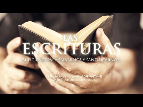 """Entendiendo Los Tiempos Cap -108 """"Las Escrituras"""""""