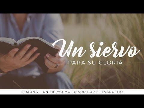 Miguel Núñez. - Un siervo para Su gloria - Un siervo moldeado por el evangelio