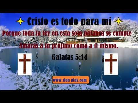 Cristo Es Todo Para Mí