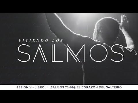 Pastor Luis Núñez - Libro III (Salmos 73-89): El corazón del Salterio