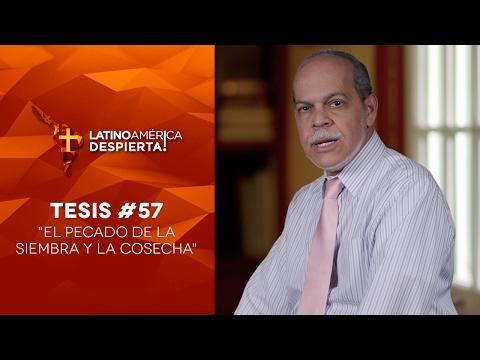 El pecado de la siembra y la cosecha - Tesis -57 -  Pastor Miguel Núñez