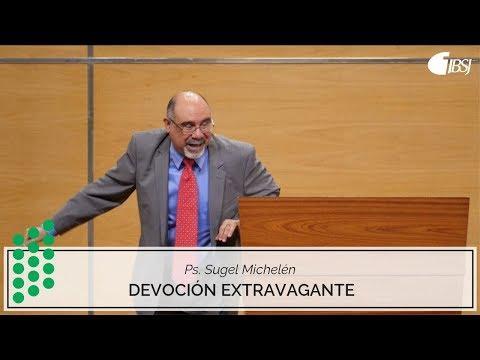 """Sugel Michelén - HIghlight  """"La devoción extravagante de María de Betania""""- Marcos 14:3"""