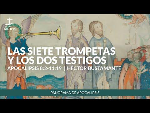 Héctor Bustamante - Las siete trompetas y los dos testigos (Apocalipsis 8:2-11:19 )