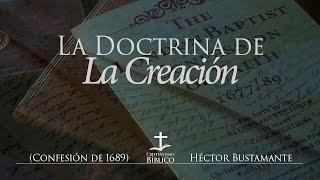 Héctor Bustamante - La Doctrina de la Creación