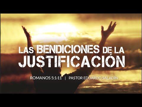 """Eduardo Saladín """"Las bendiciónes de la Justificación"""""""