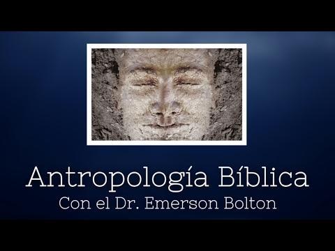 Emerson Bolton - Antropología Bíblica - Video 1