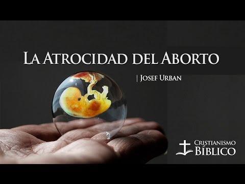 Josef Urban - La Atrocidad Del Aborto