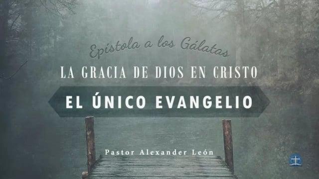 Pastor Alexander León - No os engañéis (Gálatas 6:7a)