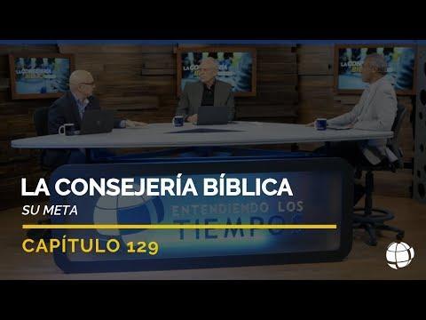 Entendiendo Los Tiempos - Temporada 2 - La Consejería Bíblica: Su Meta | Cap #129