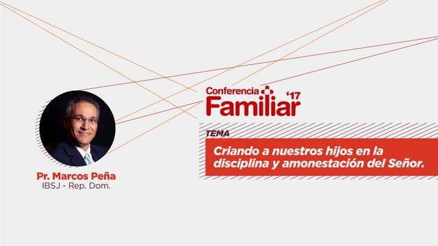 Segunda Sesion - Conferencia Familiar 2017
