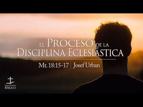 Josef Urban - El proceso de la disciplina eclesiástica  - Mateo 18.15-17