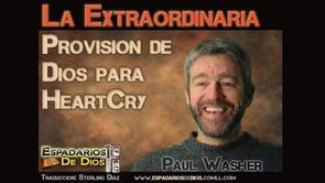 La Extraordinaria Provision de Dios para HeartCry. - Paul Washer