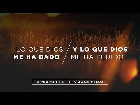 Joan Veloz - Lo que Dios me ha dado y lo que Dios me ha pedido
