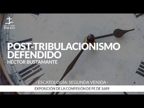 Héctor Bustamante - Post-tribulacionismo defendido