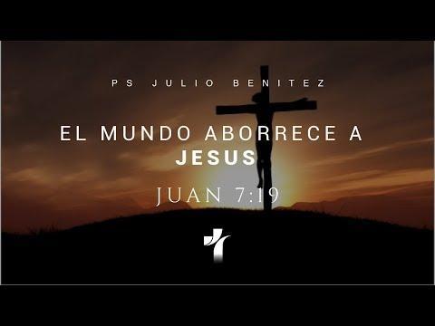 """""""El Mundo aborrece a Jesús"""" - Juan 7: 1-9"""