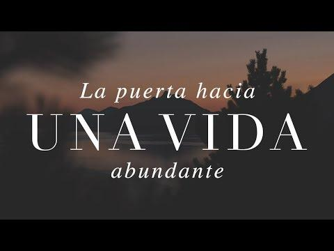 Pastor Luis Méndez - La puerta hacia una vida abundante