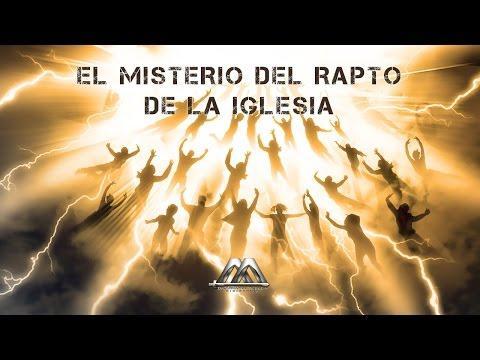 EL MISTERIO DEL RAPTO DE LA IGLESIA No. 2 -  Armando Alducin