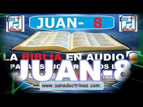 Biblia En Audio - Evangelio Según - JUAN Capitulo 8