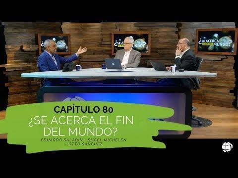 """""""¿Se acerca el fin del Mundo?"""" - 2 temporada Entendiendo Los Tiempos Cap -80"""