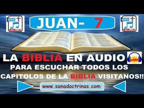 Biblia En Audio - Evangelio Según - JUAN Capitulo 7