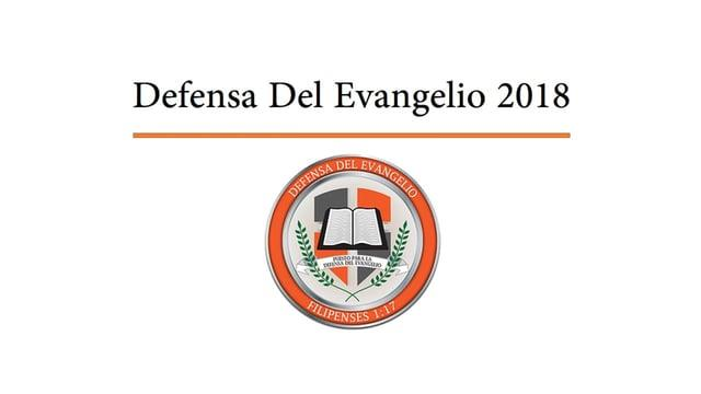 Defensa Del Evangelio 2018