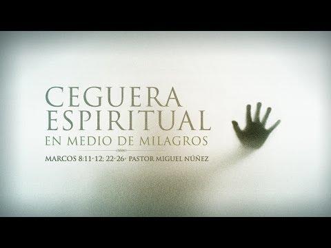 """En Su Palabra: """"Ceguera espiritual en medio de milagros"""" - Miguel Núñez"""