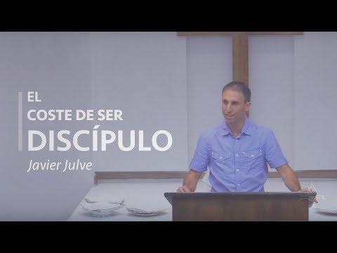 Javier Julve - El Coste de Ser Discípulo de Cristo
