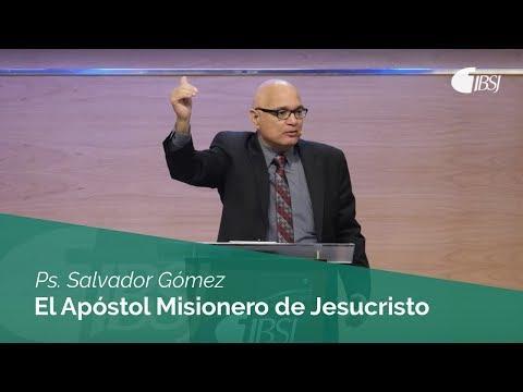 Salvador Gómez Dickson - El Apóstol misionero de Jesucristo