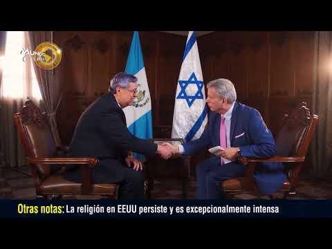 EXCLUSIVA: Esto es lo que inspiró a Guatemala a trasladar su embajada a Jerusalén