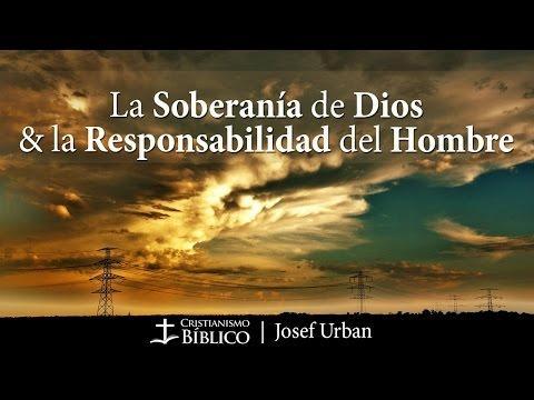 Josef Urban - La Soberanía De Dios Y La Responsabilidad Del Hombre