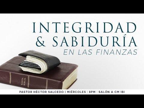 Héctor Salcedo. - Integridad y sabiduría en las finanzas - Introducción