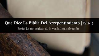 Tim Conway - Que Dice La Biblia Del Arrepentimiento (Parte 5)