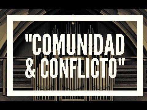 """""""Enfrentando los problemas a la manera de Dios"""" - Serie Comunidad & Conflicto - 3"""