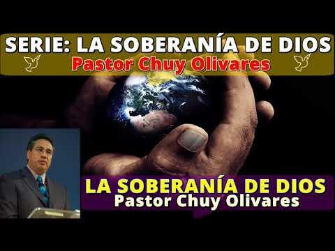 LA SOBERANÍA DE DIOS - Predicaciones estudios bíblicos - Pastor Chuy Olivares