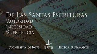 Héctor Bustamante - De Las Santas Escrituras