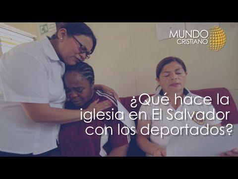 Noticias Cristianas - Miles de Salvadoreños son detenidos y retornados a su hogar