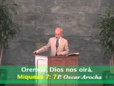 ¡¡Oremos !! Dios nos oirá - Oscar Arocha